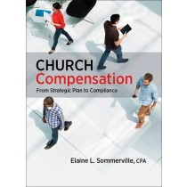 Church Compensation: From Strategic Plan to Compliance